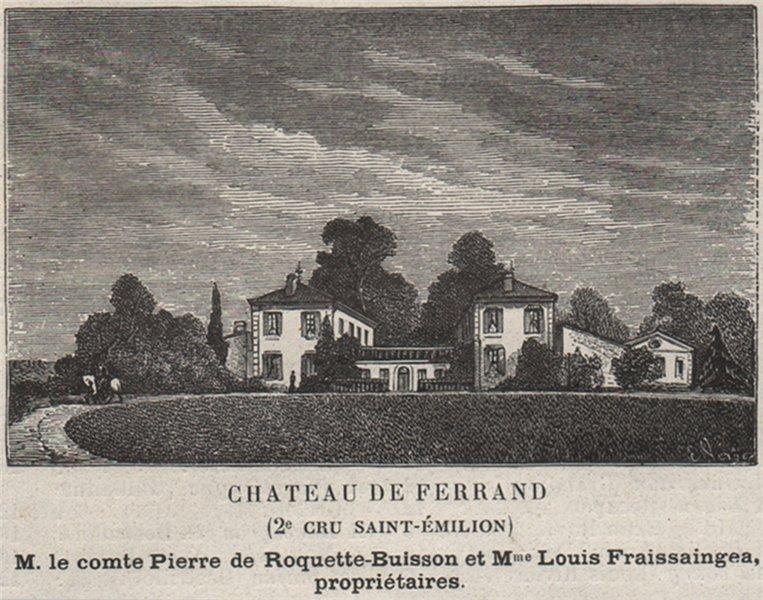 Associate Product SAINT-HIPPOLYTE. Chateau de Ferrand (2e Cru Saint-Émilion). SMALL 1908 print