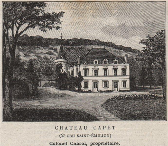 Associate Product Chateau Capet (2e Cru Saint-Émilion). Cabrol. Bordeaux. SMALL 1908 old print