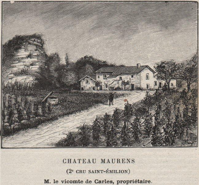 Associate Product ST-HIPPOLYTE ST-ÉTIENNE-DE-LISSE Chateau Maurens 2e Cru Saint-Émilion SMALL 1908