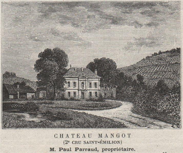 Associate Product SAINT-ÉTIENNE-DE-LISSE. Chateau Mangot (2e Cru Saint-Émilion). SMALL 1908