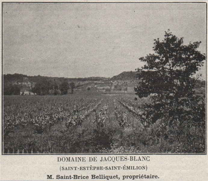 Associate Product Domaine de Jacques-Blanc (Saint-Estèphe-Saint-Émilion). Belliquet. SMALL 1908