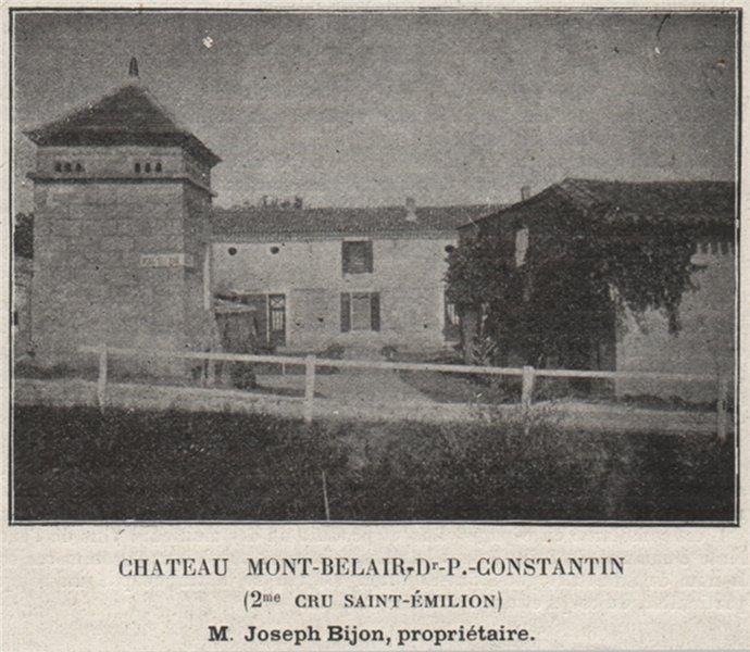 Chateau Mont-Belair Dr-P.-Constantin (2me Cru Saint-Émilion). Bijon. SMALL 1908