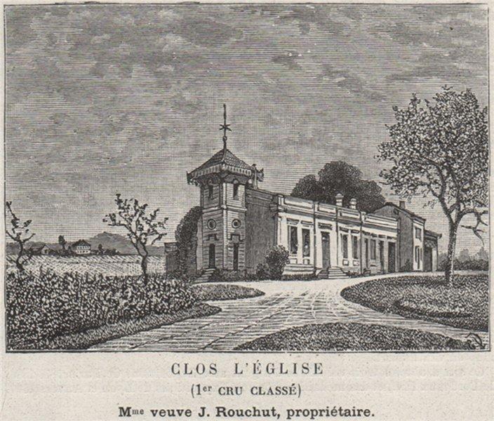 Associate Product Clos l'Eglise (1er Cru Classé). Rouchut. Bordeaux. SMALL 1908 old print