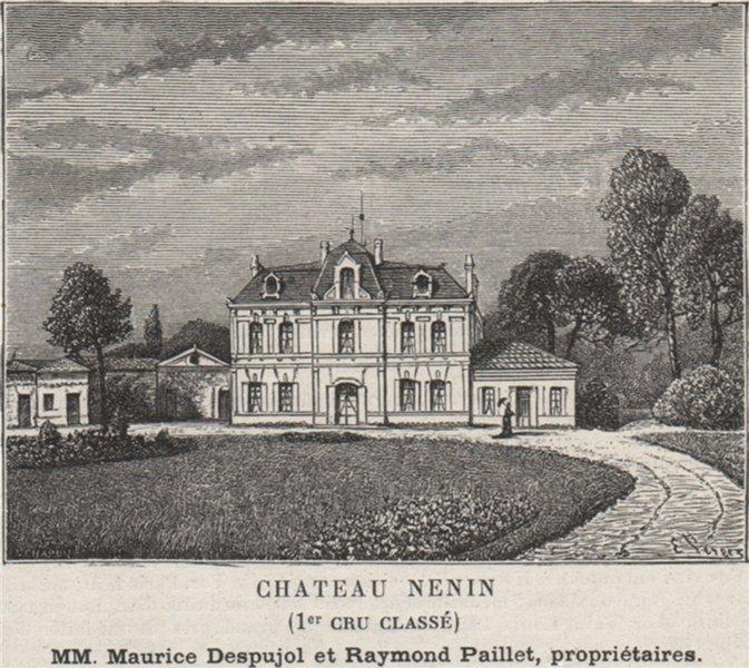 Associate Product SAINT-ÉMILIONNAIS. POMEROL. Chateau Nenin (1er Cru Classé). Paillets. SMALL 1908