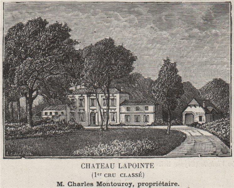Associate Product SAINT-ÉMILIONNAIS. POMEROL. Chateau Lapointe (1er Cru Classé). SMALL 1908