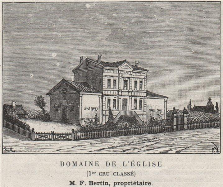 Associate Product SAINT-ÉMILIONNAIS. POMEROL. Domaine de l'Église (1er Cru Classé). SMALL 1908