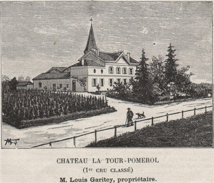 Associate Product SAINT-ÉMILIONNAIS. POMEROL. Chateau la Tour-Pomerol (1er Cru Classé). SMALL 1908