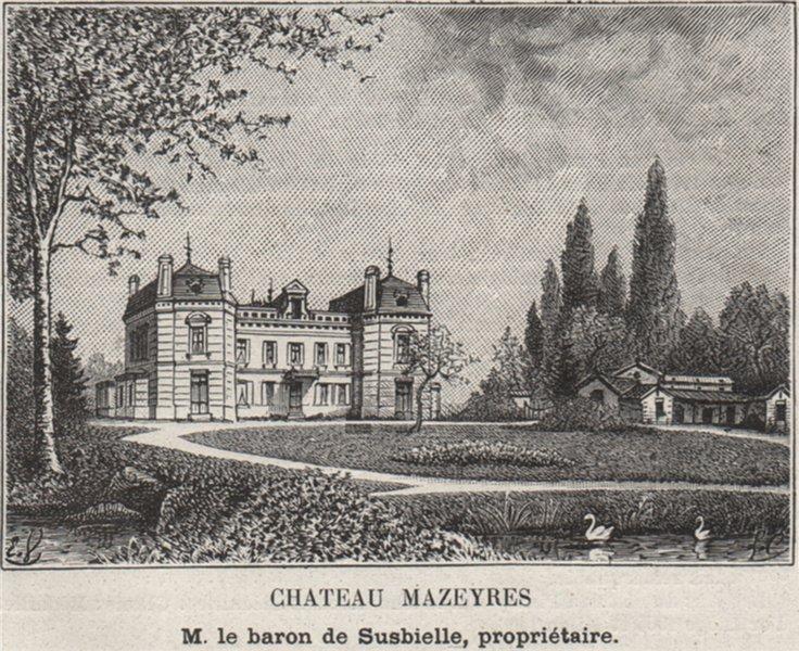Associate Product SAINT-ÉMILIONNAIS. LIBOURNE. Chateau Mazeyres. Susbielle. Bordeaux. SMALL 1908