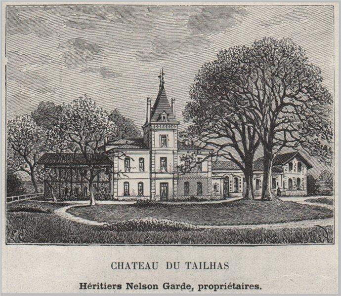 Associate Product SAINT-ÉMILIONNAIS. LIBOURNE. Chateau du Tailhas. Gardes. Bordeaux. SMALL 1908