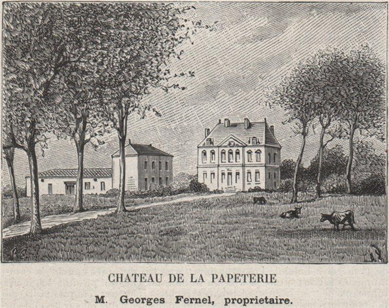 SAINT-ÉMILIONNAIS. NÉAC. Chateau de la Papeterie. Fernel. Bordeaux. SMALL 1908