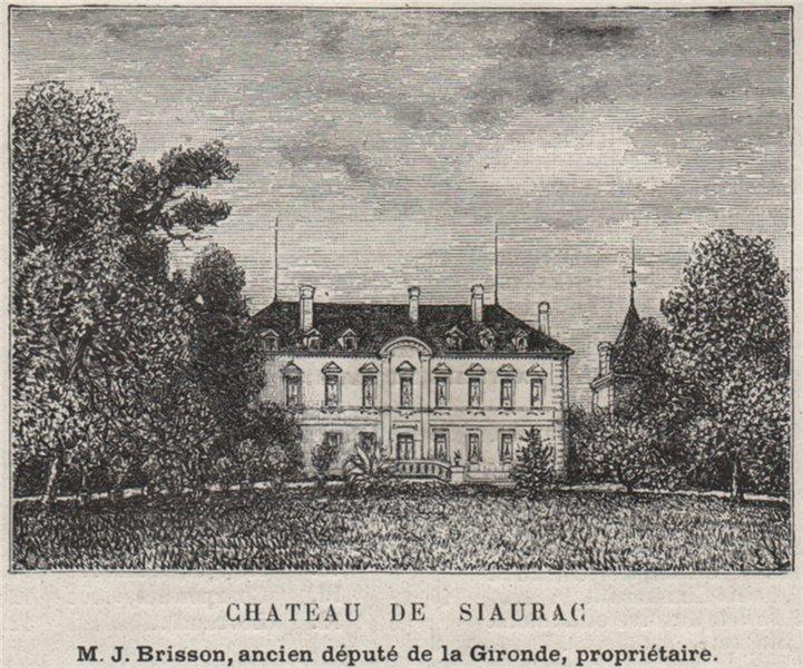 Associate Product SAINT-ÉMILIONNAIS. NÉAC. Chateau de Siaurac. Gironde. Bordeaux. SMALL 1908