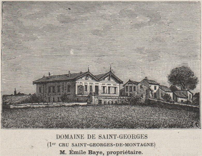 Associate Product ST-ÉMILION Domaine de Saint-Georges 1er Cru St-Georges-de-Montagne SMALL 1908