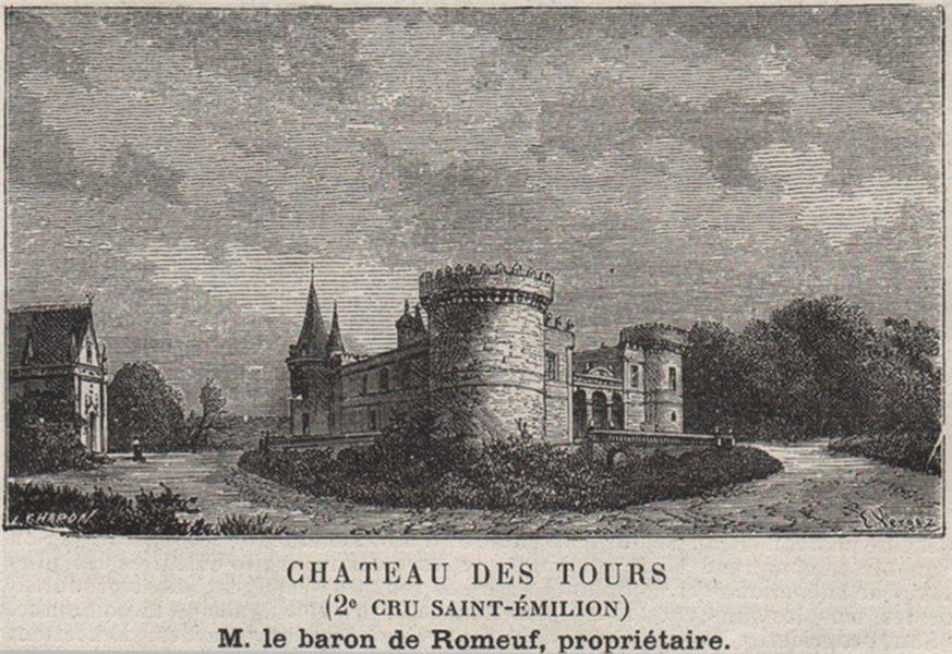 Associate Product SAINT-GEORGES-DE-MONTAGNE. Chateau des Tours (2e Cru Classé-Émilion). SMALL 1908