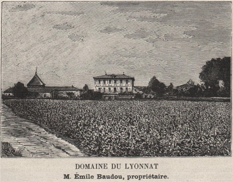 Associate Product SAINT-ÉMILIONNAIS. LUSSAC. Domaine du Lyonnat. Baudou. Bordeaux. SMALL 1908