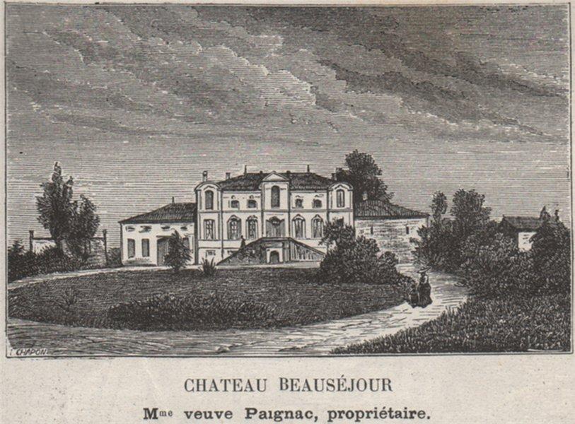 Associate Product SAINT-ÉMILIONNAIS. PUISSEGUIN. Chateau Beauséjour. Paignac. SMALL 1908 print