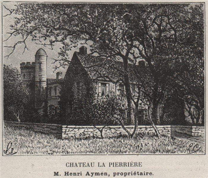 Associate Product SAINT-ÉMILIONNAIS. GARDEGAN. Chateau la Pierrière. Aymen. Bordeaux. SMALL 1908