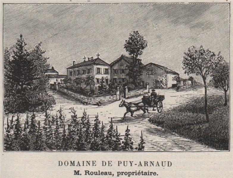 Associate Product SAINT-ÉMILIONNAIS. SAINT-GENÈS, BELVÈS. Domaine de Puy-Arnaud. SMALL 1908