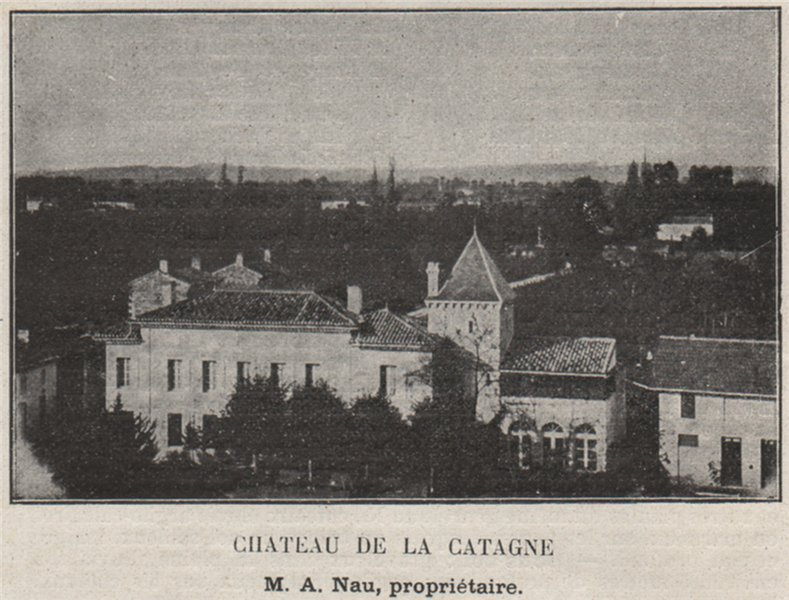 Associate Product SAINT-ÉMILIONNAIS. SAINTE-TERRE. Chateau de la Catagne. Nau. SMALL 1908 print