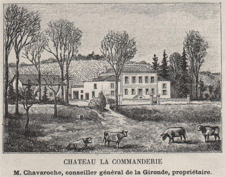 Associate Product CANTON DE SAINTE-FOY. PINEUILH. Chateau la Commanderie. Chavaroche. SMALL 1908