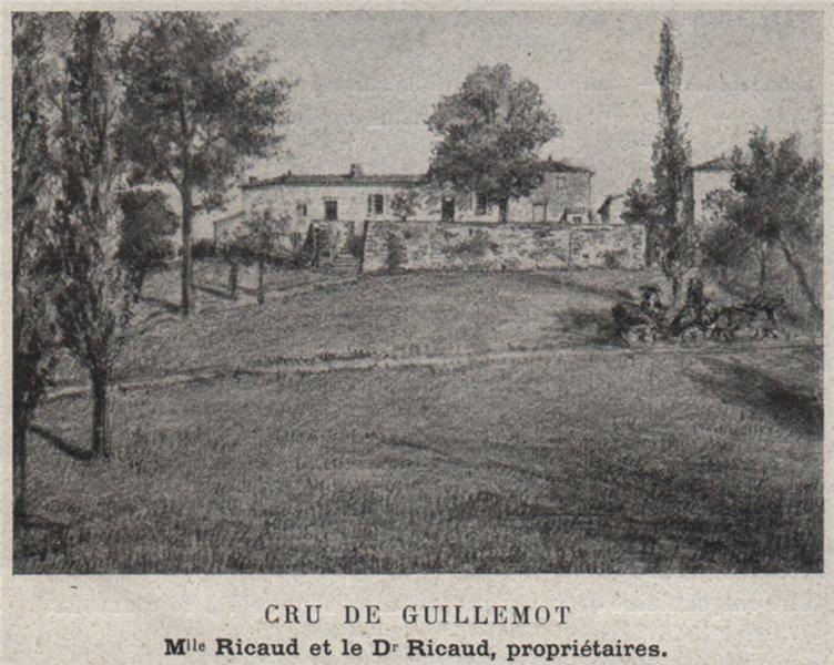 Associate Product CANTON DE BRANNE. SAINT-AUBIN-DE-BLAIGNAC. Cru de Guillemot. Ricauds. SMALL 1908