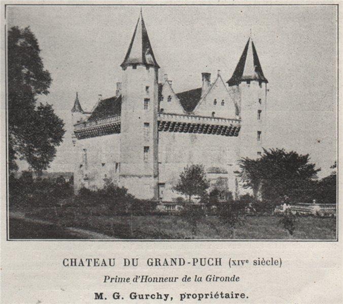 Associate Product CANTON DE BRANNE. SAINT-GERMAIN-DU-PUCH. Chateau du Grand-Puch. SMALL 1908