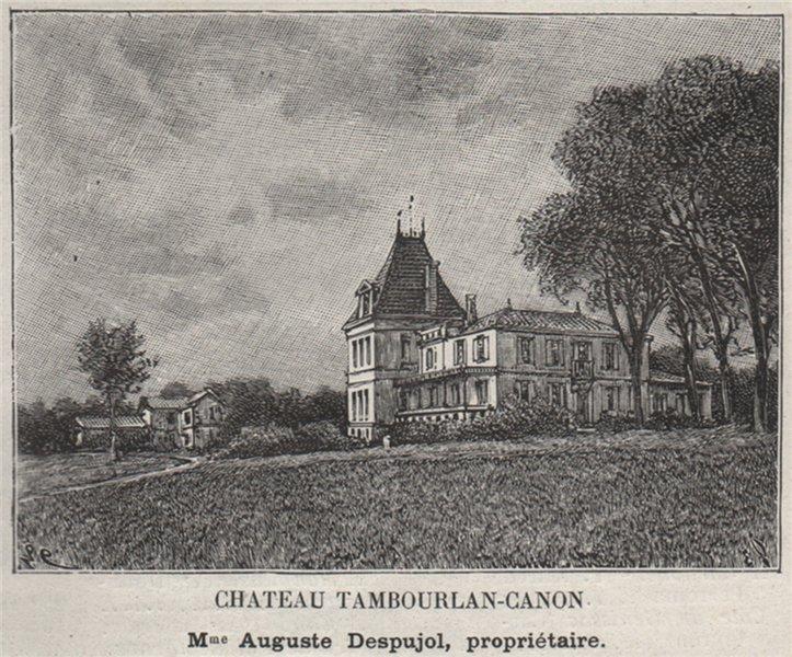 Associate Product CANTON DE BRANNE. GÉNISSAC. Chateau Tambourlan-Canon. Despujol. SMALL 1908