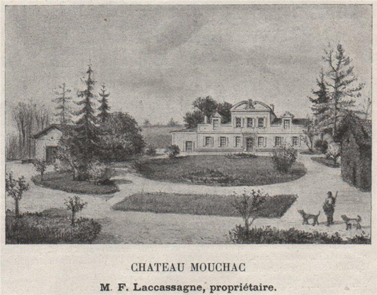 Associate Product CANTON DE BRANNE. GÉNISSAC. Chateau Mouchac. Laccassagne. Bordeaux. SMALL 1908