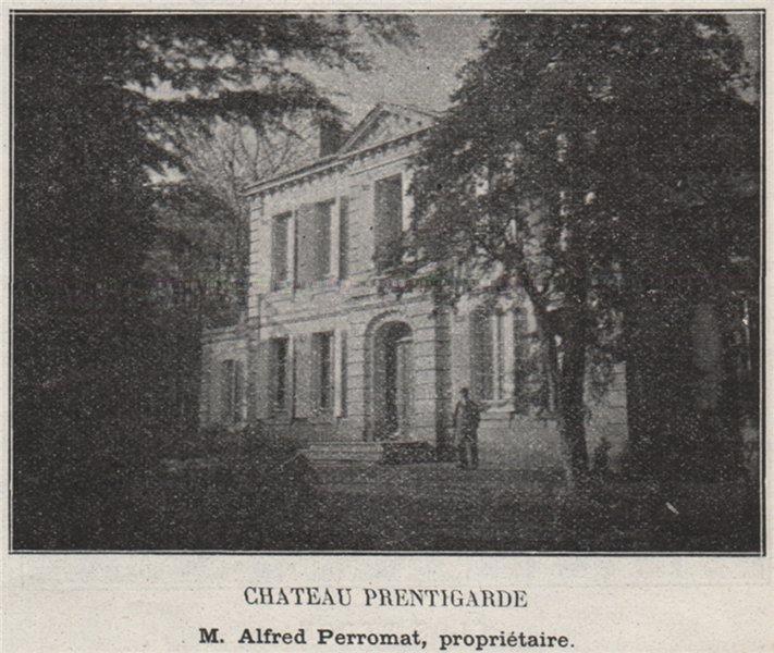 Associate Product CANTON DE BRANNE. GÉNISSAC. Chateau Prentigarde. Perromat. Bordeaux. SMALL 1908