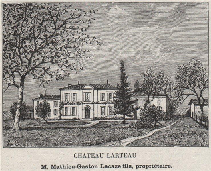 Associate Product CANTON DE BRANNE. ARVEYRES. Chateau Larteau. Lacaze. Bordeaux. SMALL 1908