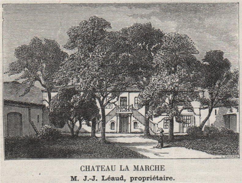 Associate Product FRONSADAIS. FRONSAC. Chateau la Marche. Léaud. Bordeaux. SMALL 1908 old print