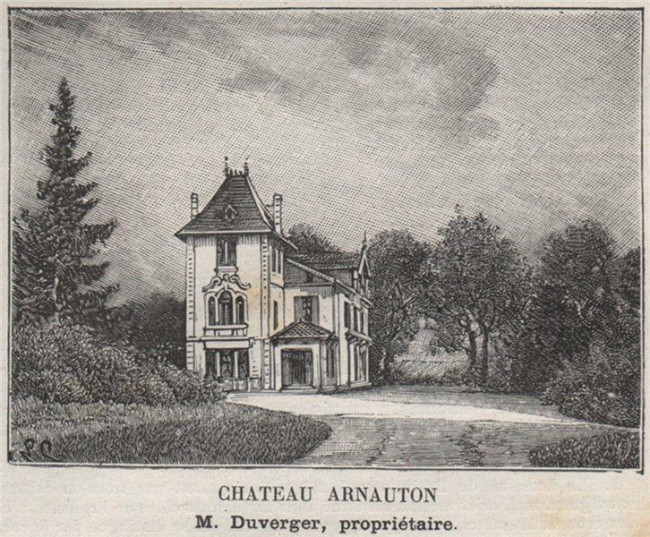 Associate Product FRONSADAIS. FRONSAC. Chateau Arnauton. Duverger. Bordeaux. SMALL 1908 print
