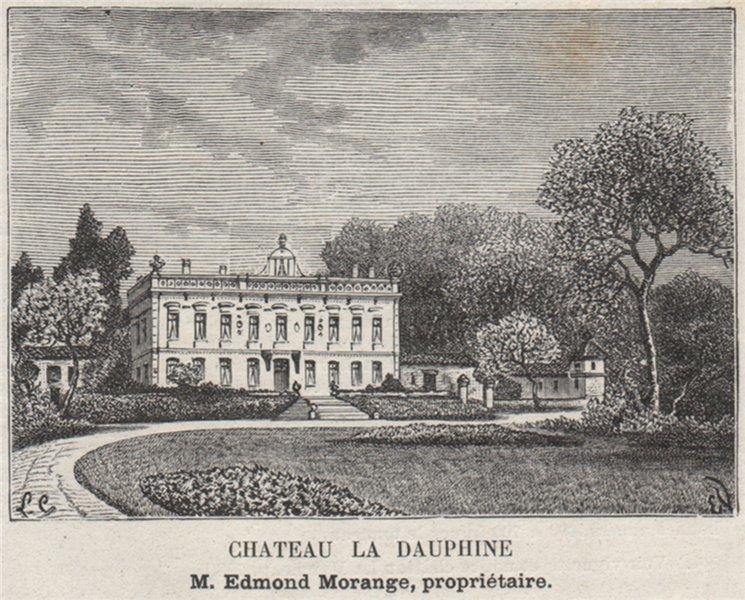 Associate Product FRONSADAIS. FRONSAC. Chateau la Dauphine. Morange. Bordeaux. SMALL 1908 print