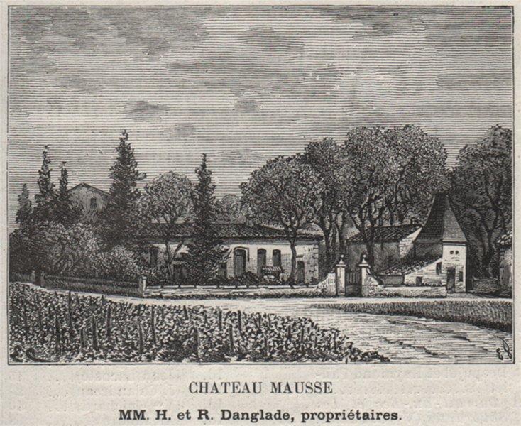 Associate Product FRONSADAIS. SAINT-MICHEL-DE-FRONSAC. Chateau Mausse. Danglades. SMALL 1908