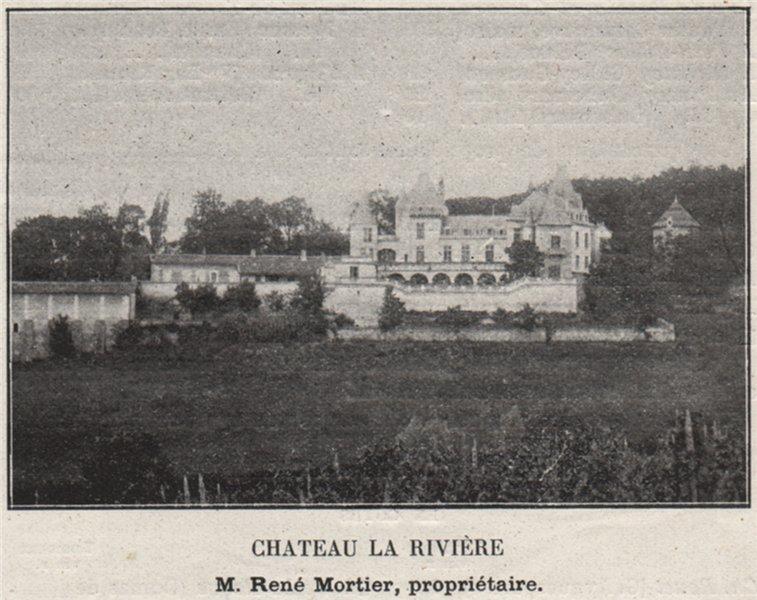FRONSADAIS. LA RIVIÈRE. Chateau la Rivière. Mortier. Bordeaux. SMALL 1908