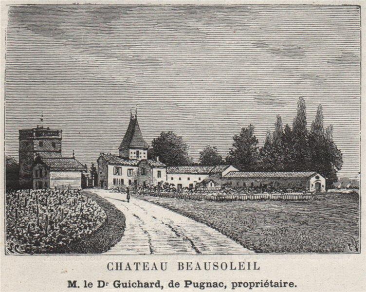 Associate Product FRONSADAIS. SAINT-ROMAIN-LA-VIRVÉE. Chateau Beausoleil. Pugnac. SMALL 1908