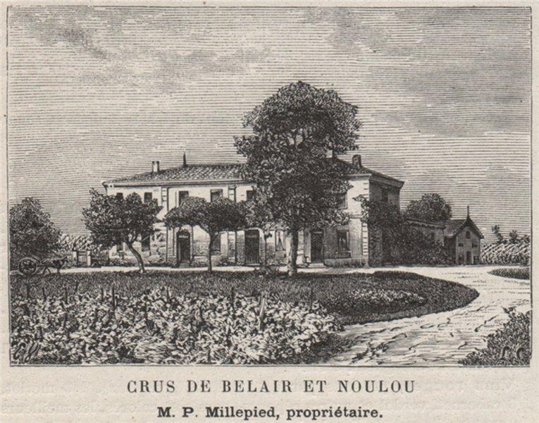 Associate Product CUBZADAIS. SAINT-GERVAIS. Crus de Belair et Noulou. Millepied. SMALL 1908