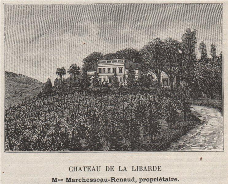 Associate Product BOURGEAIS. BOURG. Chateau de la Libarde. Marchesseau-Renaud. SMALL 1908 print