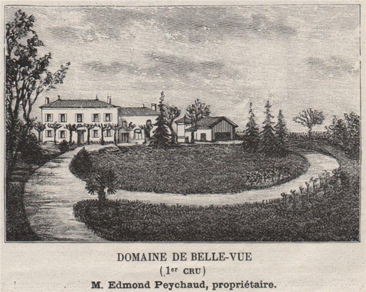 Associate Product Domaine de Belle-Vue (1er Cru). Peychaud. Bordeaux. SMALL 1908 old print