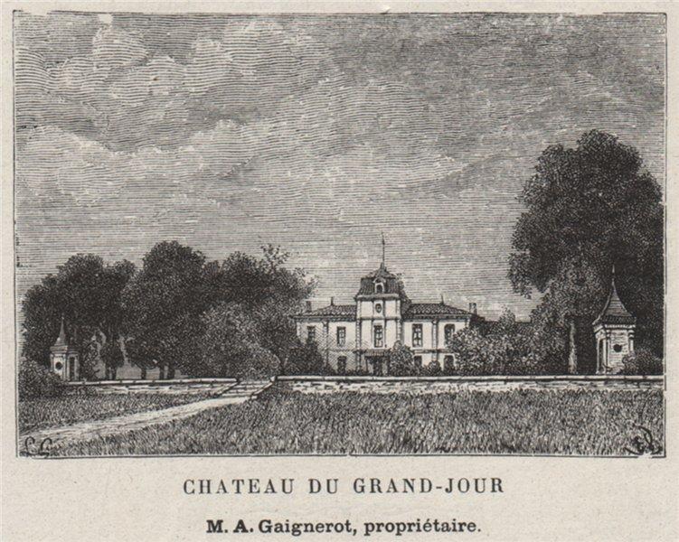 Associate Product BOURGEAIS. PRIGNAC-ET-CAZELLE. Chateau du Grand-Jour. Gaignerot. SMALL 1908