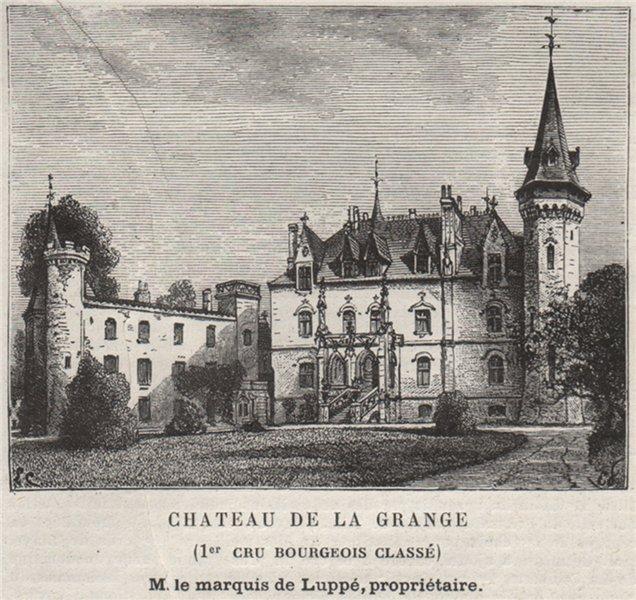 Associate Product BLAYAIS. BLAYE. Chateau de la Grange (1er Cru Bourgeois Classé). SMALL 1908