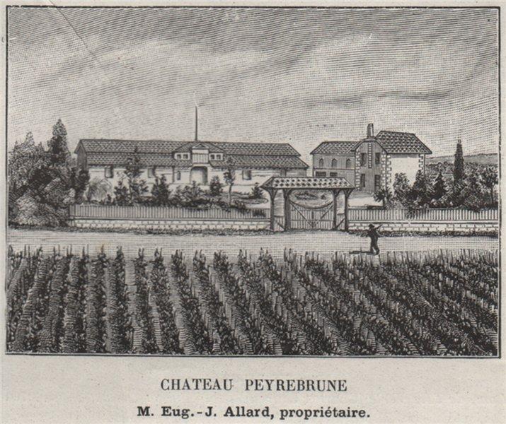 Associate Product BLAYAIS. PLASSAC. Chateau Peyrebrune. Allard. Bordeaux. SMALL 1908 old print