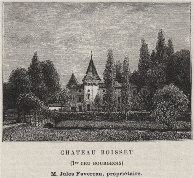 Associate Product BLAYAIS. BERSON. Chateau Boisset (1er Cru de Bourgeois). Favereau. SMALL 1908