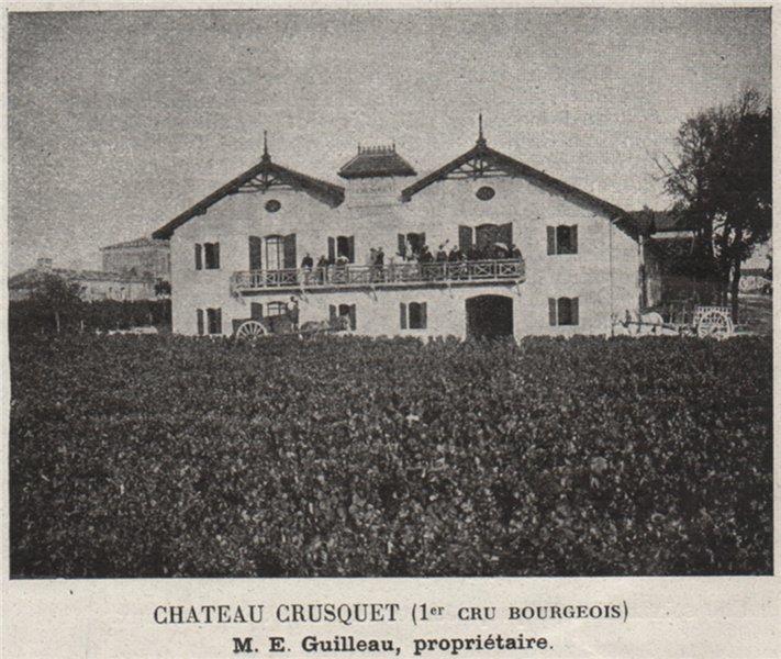 Associate Product Chateau Crusquet (1er Cru Bourgeois). Guilleau. Bordeaux. SMALL 1908 old print