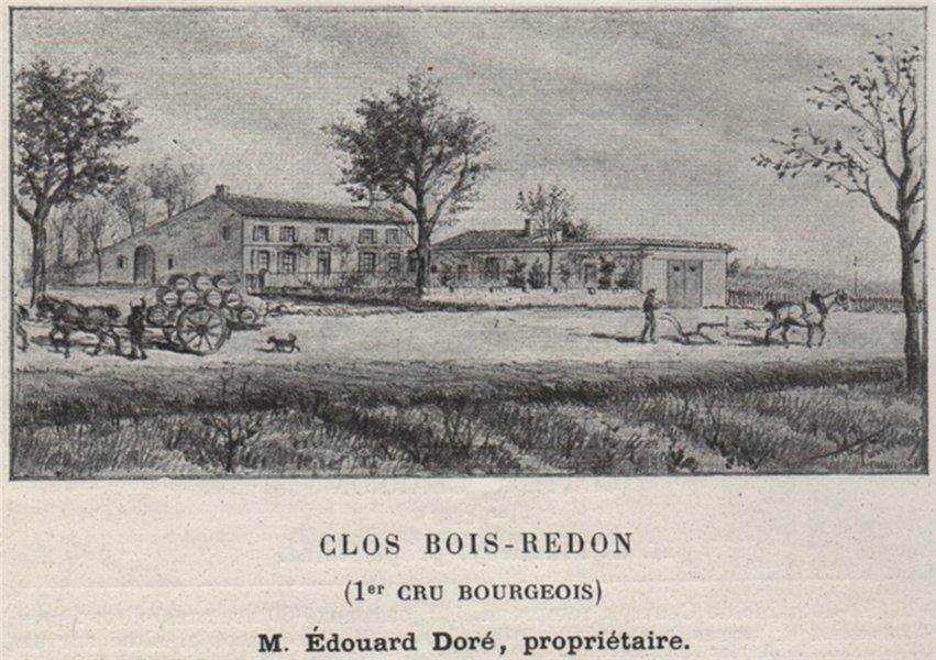 Associate Product BLAYAIS. SAINT-MARTIN-LA-CAUSSADE. Clos Bois-Redon. 1er Cru Bourgeois.SMALL 1908
