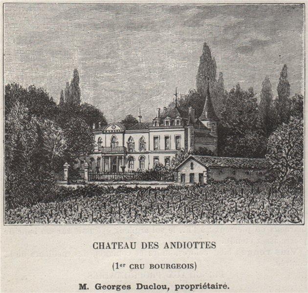 Associate Product BLAYAIS ST-SEURIN-DE-CURSAC Chateau des Andiottes 1er Cru Bourgeois SMALL 1908