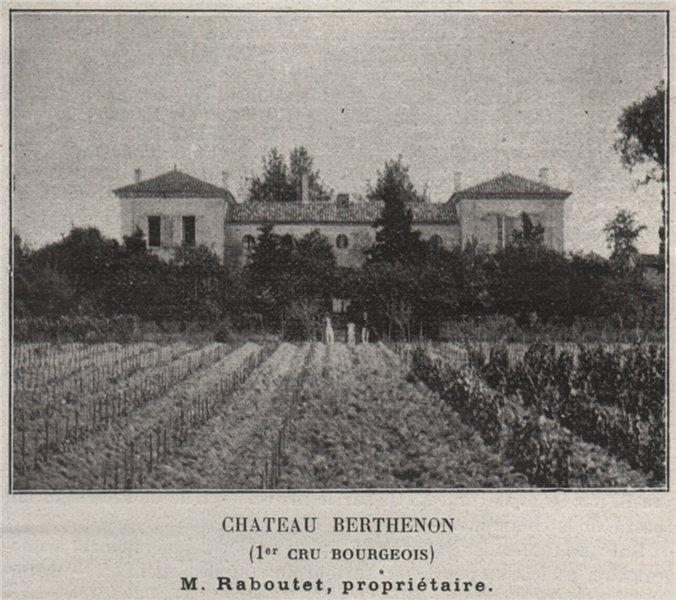 Associate Product BLAYAIS. SAINT-PAUL. Chateau Berthenon (1er Cru Bourgeois). Raboutet. SMALL 1908