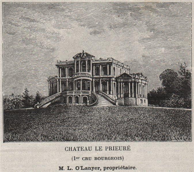 Associate Product BLAYAIS. SAINT-GENÈS-DE-FOURS. Chateau le Prieuré. 1er Cru Bourgeois. SMALL 1908