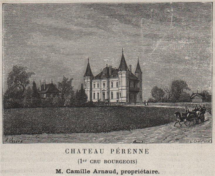 Associate Product BLAYAIS. SAINT-GENÈS-DE-FOURS. Chateau Pérenne (1er Cru Bourgeois). SMALL 1908