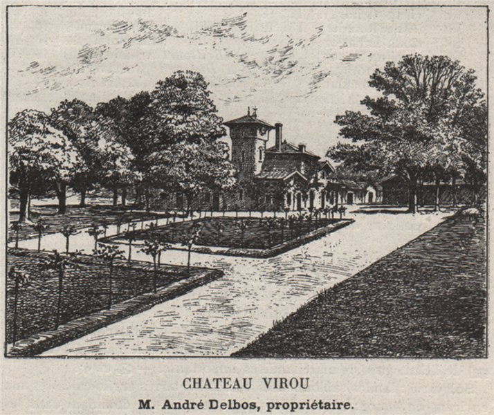 Associate Product BLAYAIS. SAINT-GIRONS. Chateau Virou. Delbos. Bordeaux. SMALL 1908 old print