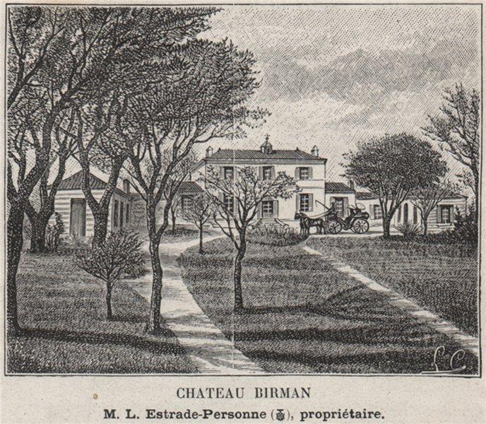 Associate Product ENTRE-DEUX-MERS. CENON. Chateau Birmin. Estrade-Personne. Bordeaux. SMALL 1908